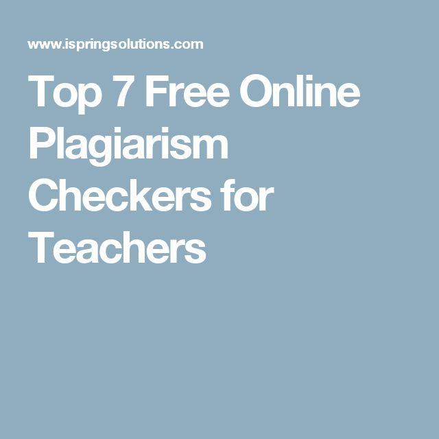 Top 7 Free Online Plagiarism Checkers for Teachers