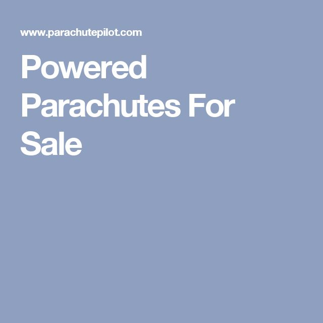 Powered Parachutes For Sale
