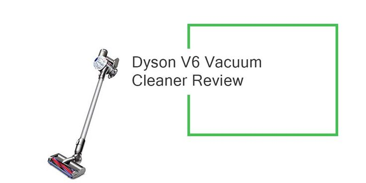 Dyson V6 Vacuum Cleaner Review – A Brief Look Inside~ The Dear Lab