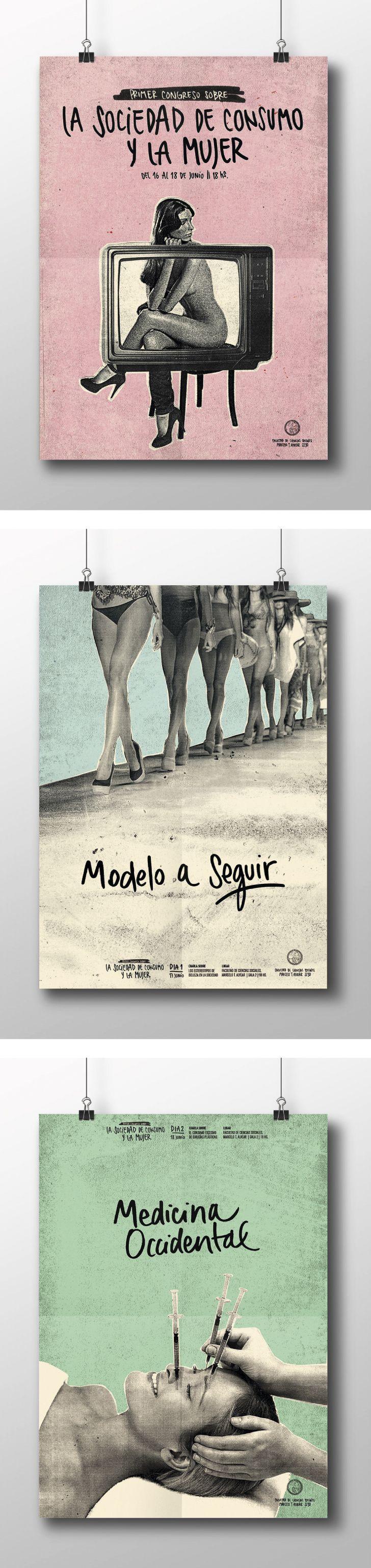 Sistema de afiches sobre la problemática de la sociedad de consumo y la mujer. Imágenes centrales fuertes y utilización de retórica. Lenguaje acorde a la problemática planteada en los afiches