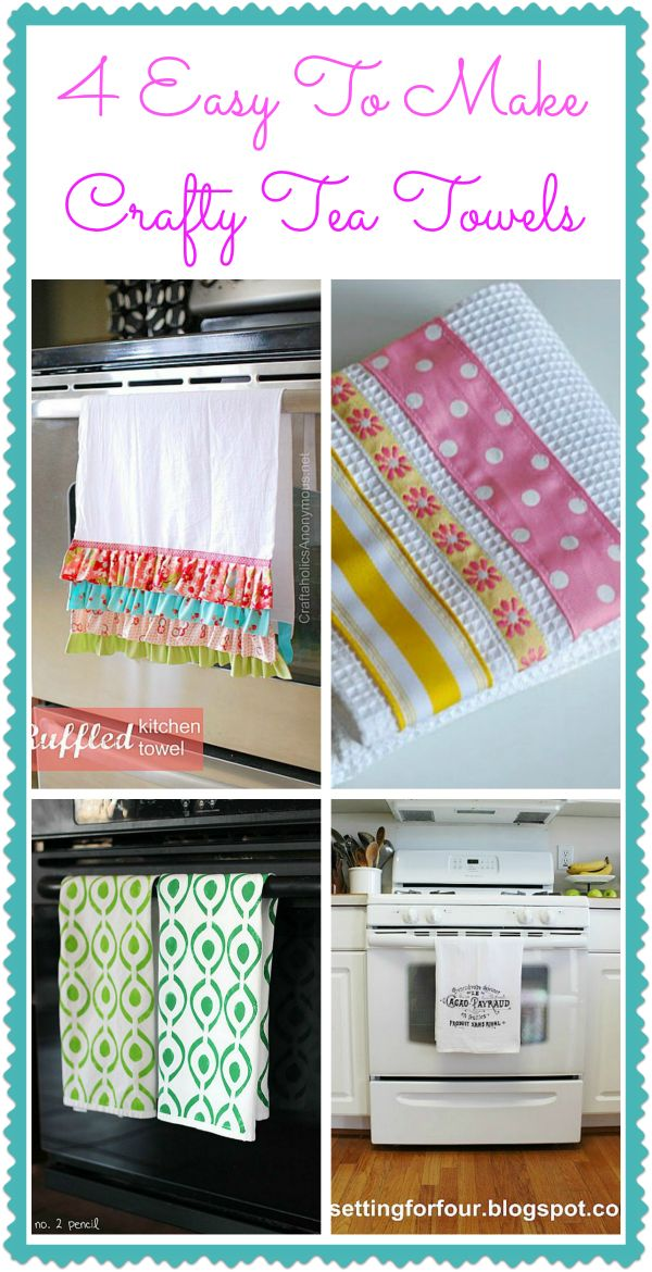 Tea towels are an easy way to pretty up a kitchen! Here's a collection of pretty tea towels that you can easily make. If you don't make them for yourself give them as gifts!