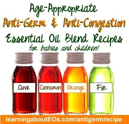Age-Appropriate Anti-Germ and Anti-Congestion recipes and suggestions for babies and children | Learning About EOs - Using Essential Oils Safely