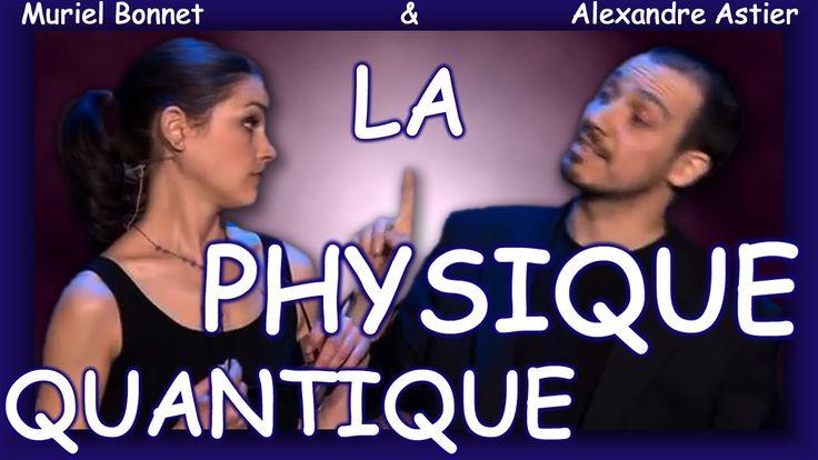 Alexandre Astier - La Physique Quantique (entier et sous-titré)