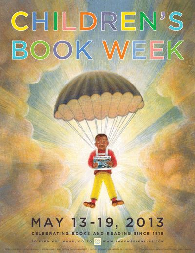 Children's Book Week May 13 to 19.  Official 2013 Children's Book Week Poster by Brian Selznick
