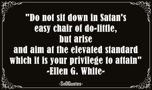 Top 100 Ellen G White Quotes That Are Changing Many Peoples Lives - Page 6