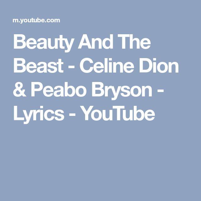 Beauty And The Beast - Celine Dion & Peabo Bryson - Lyrics - YouTube