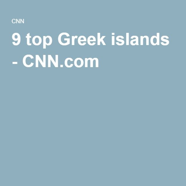 9 top Greek islands - CNN.com