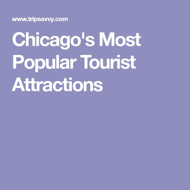 Chicago's Most Popular Tourist Attractions