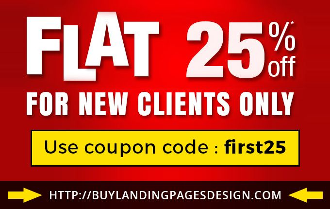 Save 25% on purchasing any landing pages design, responsive landing page design now.  Use Coupon code: first25