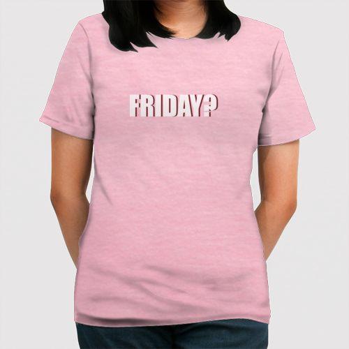 Friday dari Tees.co.id oleh Mdistercloth