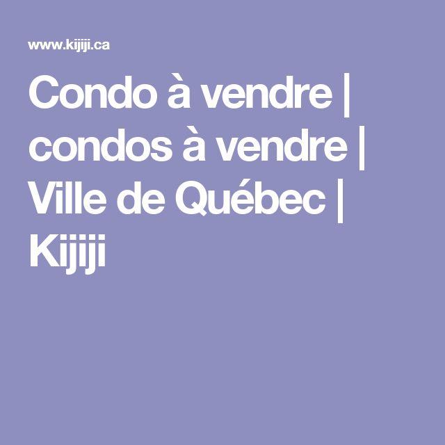 Condo à vendre | condos à vendre | Ville de Québec | Kijiji