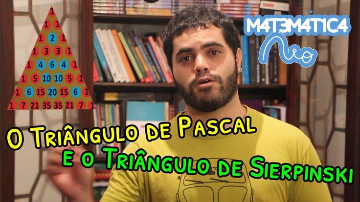 O Triângulo de Pascal e o Triângulo de Sierpinski | Matemática Rio