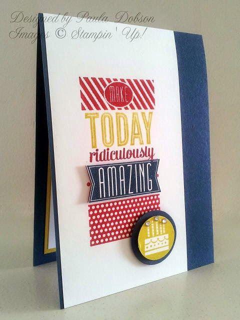Stampinantics: SAYING GOODBYE, Amazing Birthday, Paula Dobson,