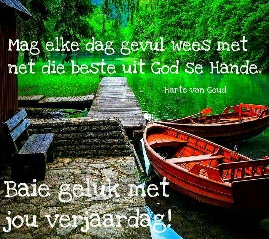 Mag elke dag gevul wees met net die beste uit God se hande.