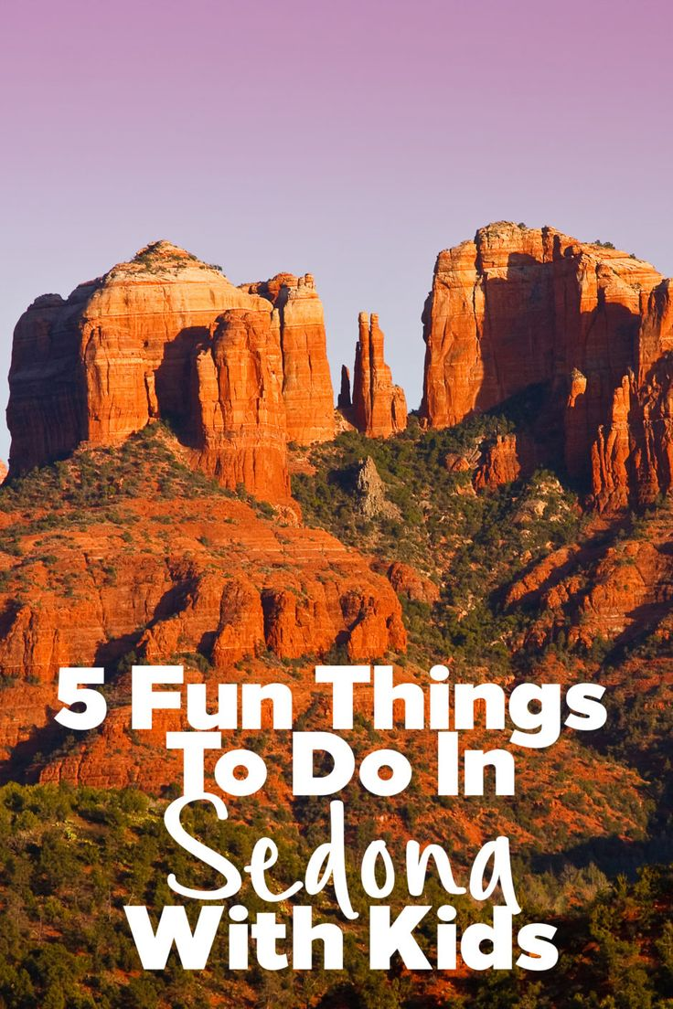 5 Fun Sedona Attractions For Families