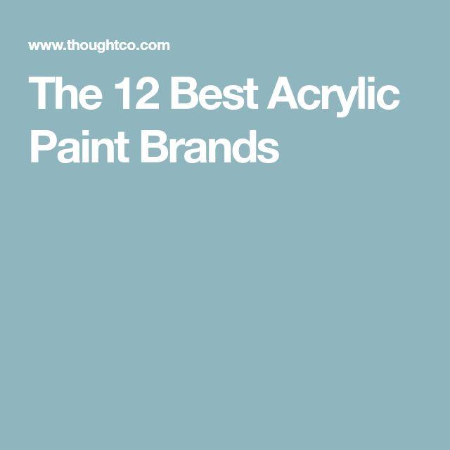 The 12 Best Acrylic Paint Brands
