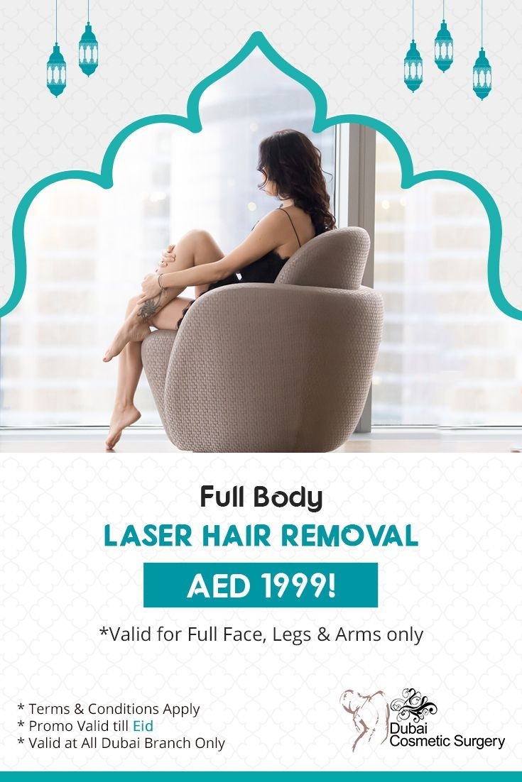 full body* laser hair removal – aed 1999! terms and conditions apply