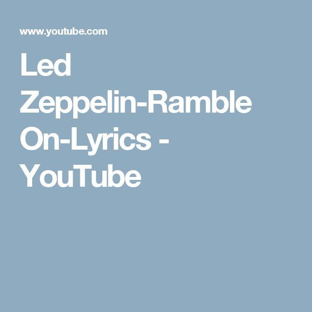 Led Zeppelin-Ramble On-Lyrics - YouTube