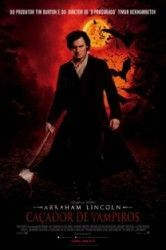 Abraham Lincoln – Caçador de Vampiros – Dublado