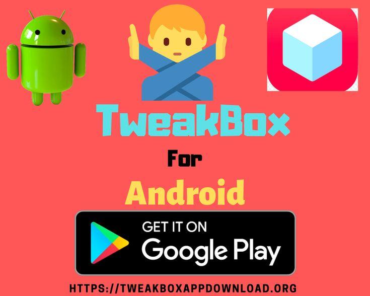 Tweakbox Android tweakboxandroidapkdownloadfree