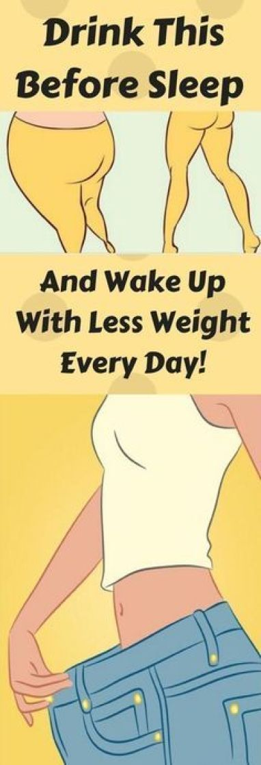 Drink This Before Sleep And Wake Up With Less Weight Every Day! – The Best for…