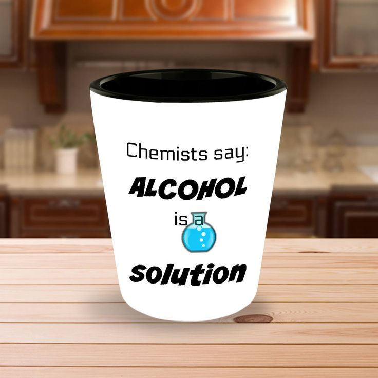Funny Shot Glasses Gift - Chemists Say Alcohol is a Solution - Chemistry, Biochemist - Drinking Liquor - Single Glass or Set of 2 by DesignsbyTenaT on Etsy