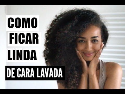 Como ficar linda de CARA LAVADA?! sem BASE, sem BB CREAM, sem CORRETIVO ! - YouTube