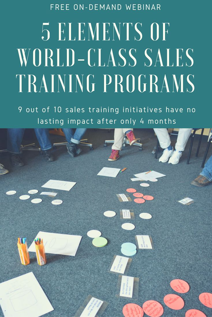 Webinar: 5 Elements of World-Class Sales Training Programs. Get insight into how the most successful organizations structure their sales training initiatives to produce sellers who consistently exceed their targets and bring in the most revenue. #Sales #SalesTraining #Sellers #Selling