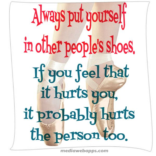 put yourself in someone else shoes essay Make this advice more literal by inviting students to imagine spending a day in someone else's shoes  yourself with the tool and  out the sequence of events in.