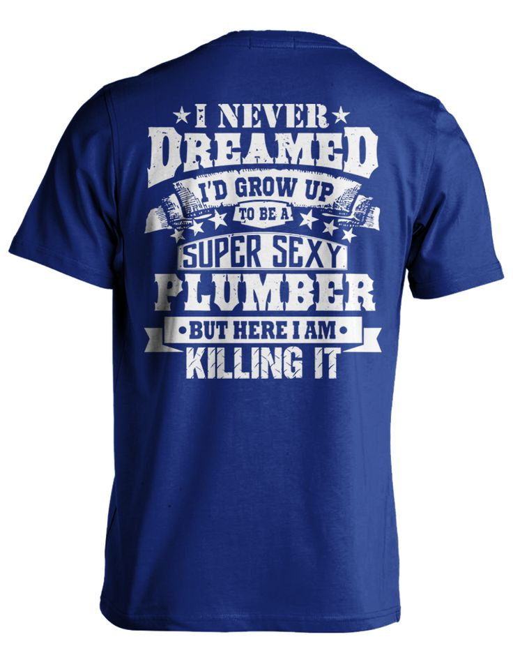 Pick your favorite color: Are you a proud & sexy PLUMBER? Now you can show it with this awesome design! But ACT Quick! We eventually sell out of every design... - Guaranteed safe and secure checkout v