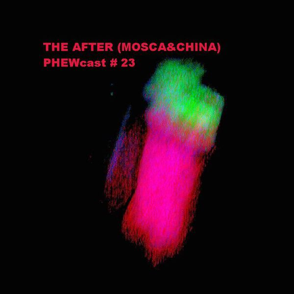"Check out ""THE AFTER (MOSCACHINA)-- PHEWcast #023"" by Dj Phew on Mixcloud"