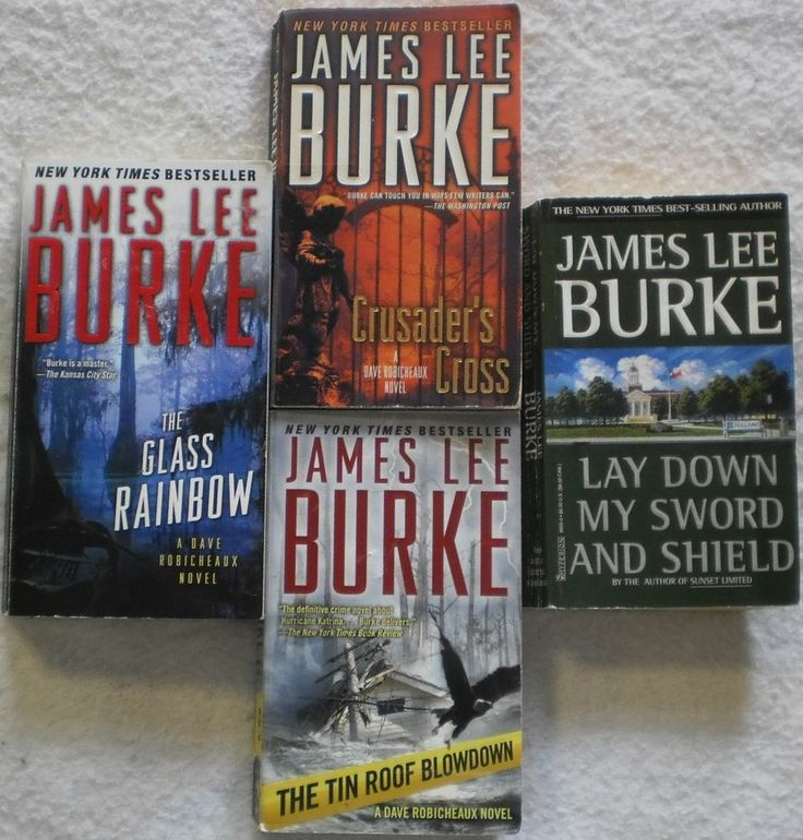 James Lee Burke Lot of 4. Includes: Lay Down My Sword and Shield, The Glass Rainbow, Crusader's Cross, The Tin Roof Blowdown $4.99