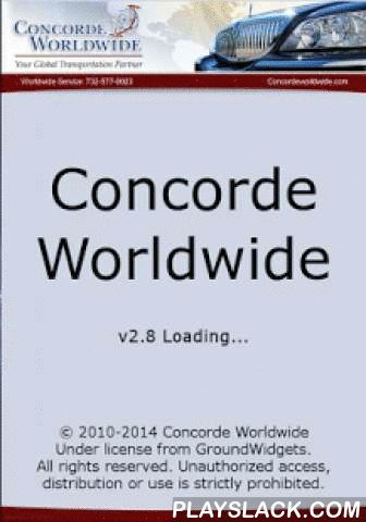 Concorde  Android App - playslack.com , At Concorde Worldwide, we built our reputation by consistently providing exceptional and specialized ground transportation services since 1984. Our approach to every trip is to execute it perfectly to exceed our client's expectations of reliability, quality, safety and professionalism. Concorde continues to provide ground transportation for the corporate and individual traveler anywhere in the world; even in remote corners of the globe! Our services…