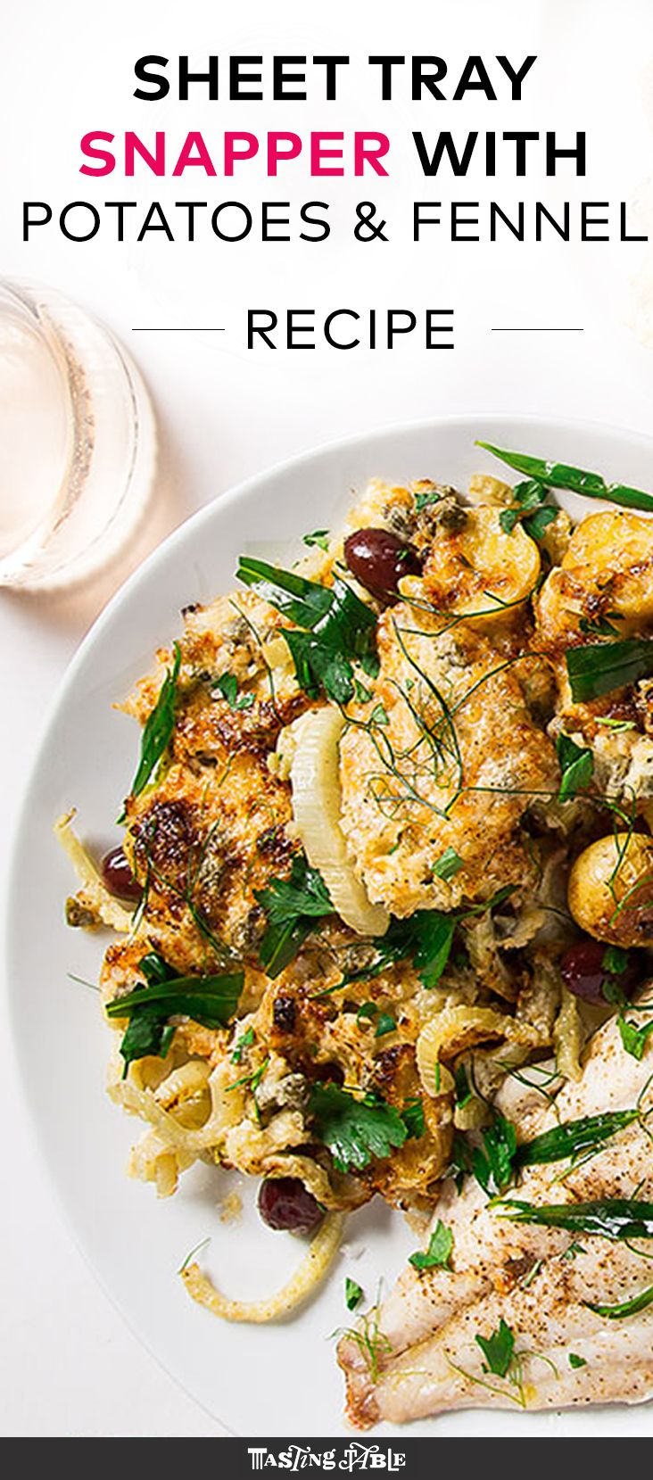Snapper is served alongside roasted potatoes and fennel in this Mediterranean meal made on just one sheet tray.