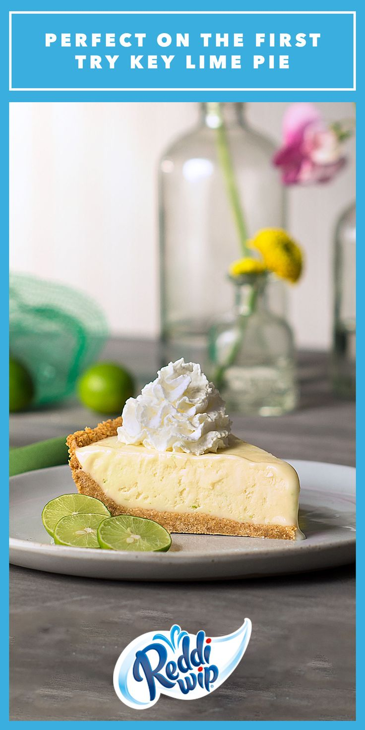 We're not gonna lime, this Key Lime Pie is simply delicious. Add some joy to every bite with Reddi-wip, made with real cream.