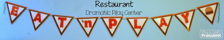 Restaurant Dramatic Play by Play to Learn Preschool