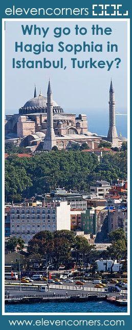 Why visit the Hagia Sophia in Istanbul, Turkey? #elevencorners #istanbul #hagiasophia #ayasofya #travelblogger #travelblog travel