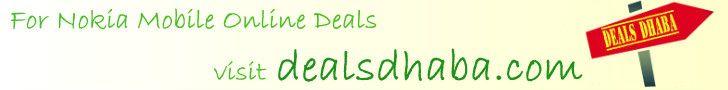 For Nokia mobile online deals visit http://dealsdhaba.com #dealsdhaba #onlinedeals #onlineshopping #shopping #mobile #onlinemobile #nokiamobile #nokia #bhopal #indore #gwalior #moradabad