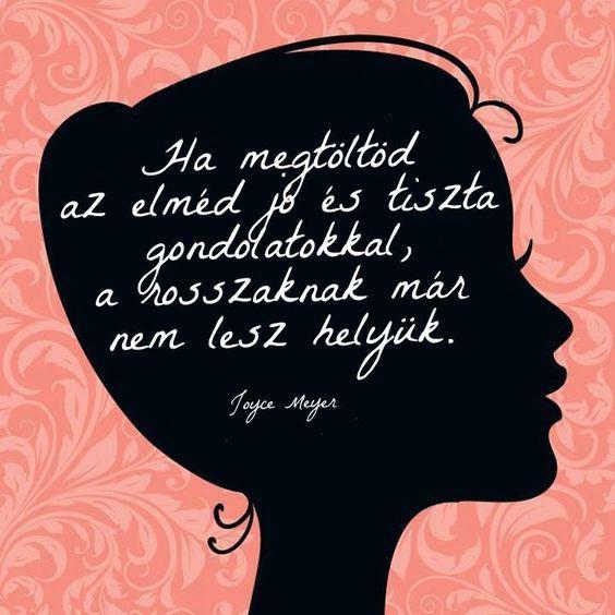 Joyce Meyer bölcsessége a gondolatok erejéről. A kép forrása: Frappa Magazin