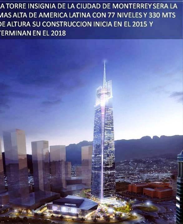 EN CONSTRUCCION EL EDIFICIO MAS ALTO DE LATINOAMERICA LA TORRE INSIGNIA UBICADO EN MONTERREY MEXICO