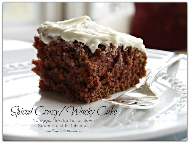 Spiced Wacky Cake (also know as Depression Cake) No Eggs, Milk, Butter or Bowls!  Super Moist & Good!