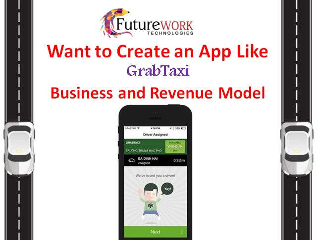 If want to know How GrabTaxi Business and Revenue Model work we have written a blog to help you in selecting a more useful company for your requirements visit us for more https://futureworktechnologies.com/grabtaxi-business-and-revenue-model-how-it-works/