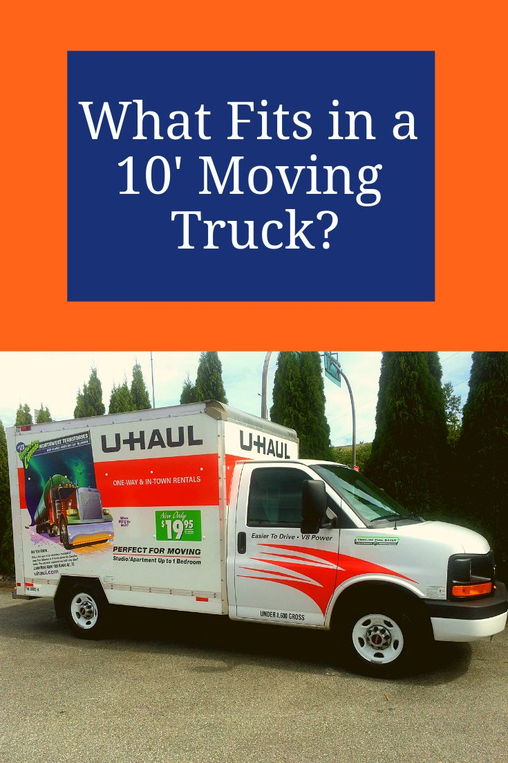 Will A 10 Moving Truck Rental Be Enough For All Your Items Find Out What Can Fit In This Size Truck Here Moving Truck Uhaul Truck Moving Truck Rental