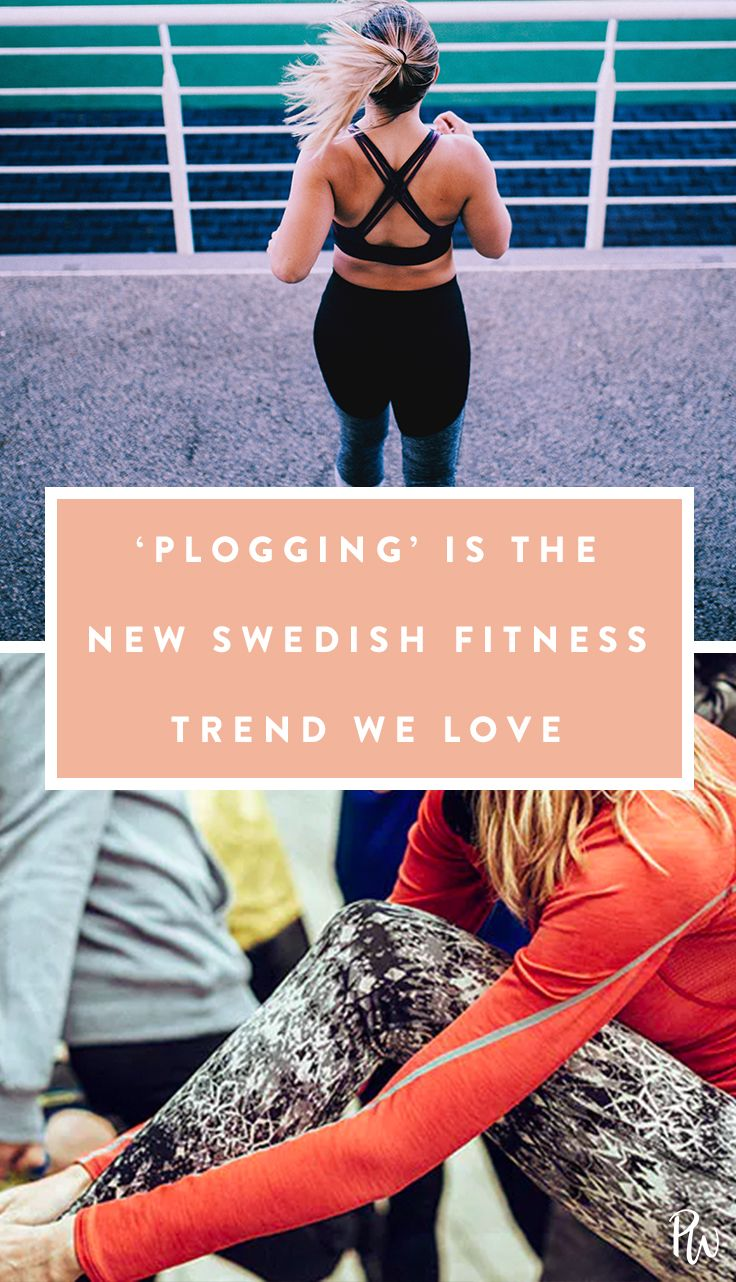 Plogging Is 2018 S Hottest Fitness Trend Fitness Trends Hot Fitness Fitness