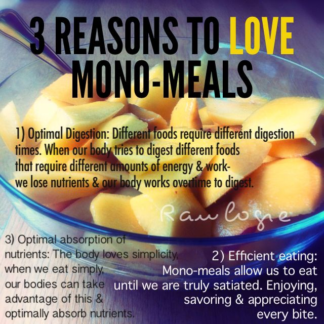 Love mono-meals! No more indigestion, no more heartburn, no more upset stomachs!