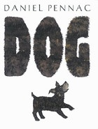 Dog -- help your kids see the world through a dogs eyes (ages 8 and up)