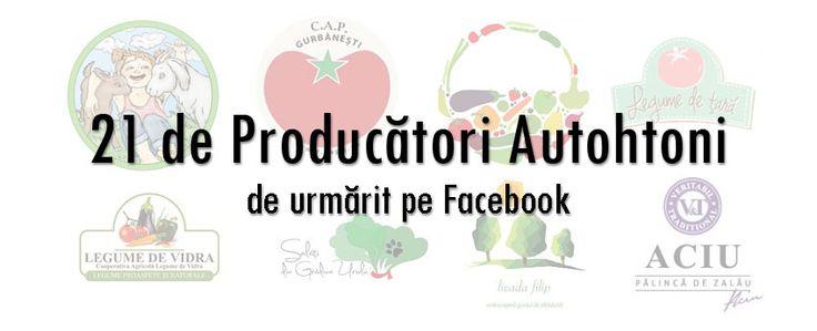 21 de producători autohtoni de urmărit pe Facebook   http://platferma.ro/21-de-branduri-romanesti-traditionale-pe-facebook/
