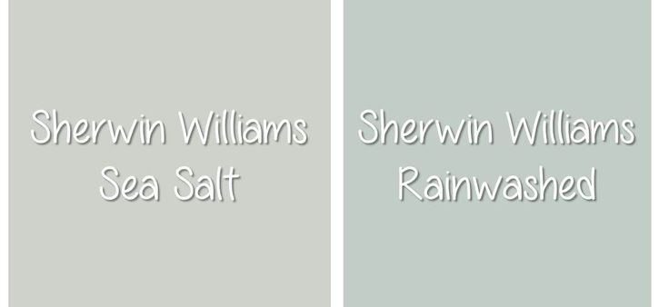 sherwin williams sea salt vs. rain washed