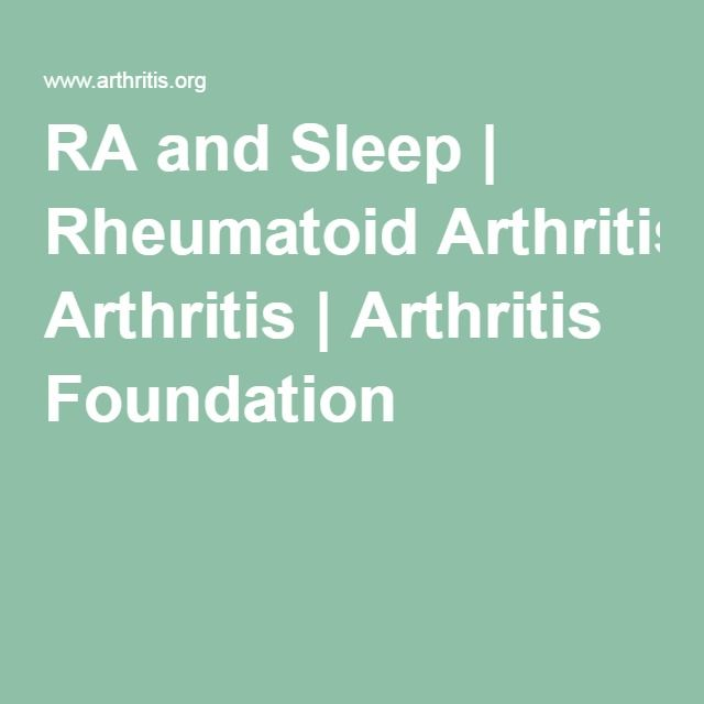 RA and Sleep | Rheumatoid Arthritis | Arthritis Foundation