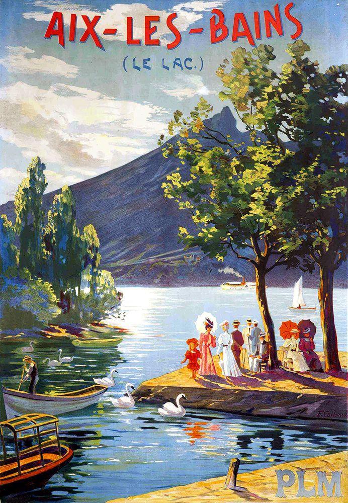 Vintage Railway Travel Poster - - Aix-les-Bains - Le Lac - France.